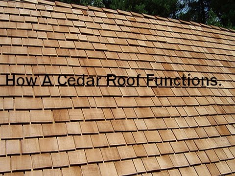 How a cedar roof shake functions
